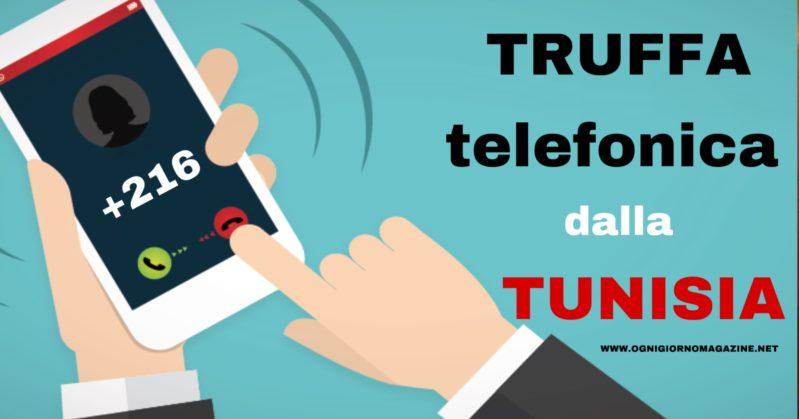 Truffa delle chiamate dalla Tunisia. Come riconoscerle e tutelarsi