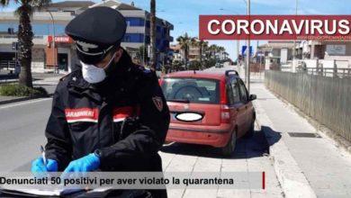 Photo of Coronavirus. 50 positivi denunciati per aver violato la quarantena