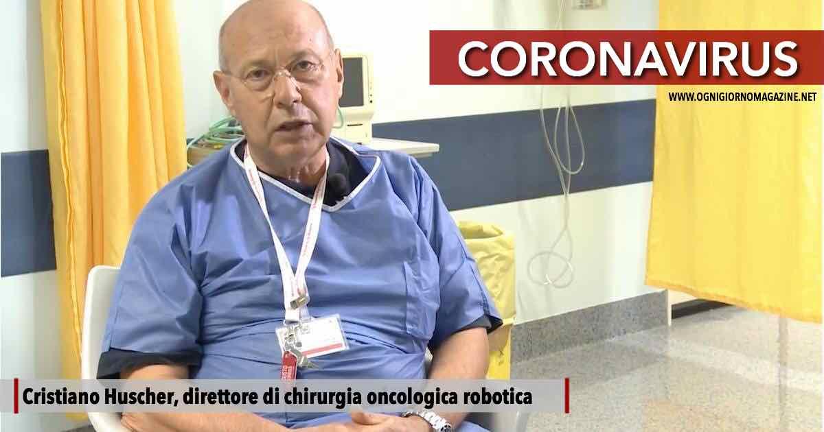 Coronavirus, Il chirurgo Cristiano Huscher