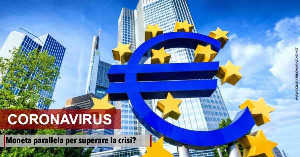 Coronavirus, moneta parallela in Italia?