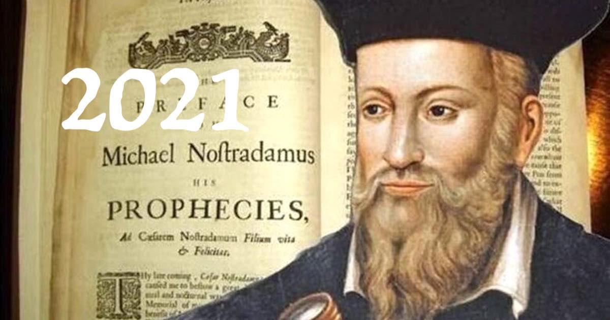 La profezia catastrofica di Nostradamus per il 2021